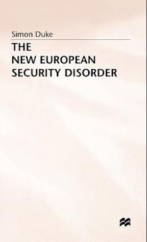 The New European Security Disorder