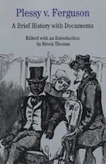 Plessy V. Ferguson af Brook Thomas