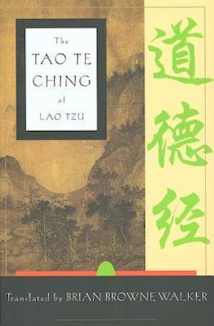 Bog, paperback The Tao Te Ching of Lao Tzu af Brian Browne Walker