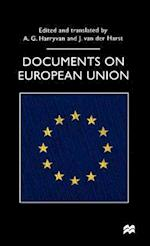 Documents on European Union (Documents in Contemporary History)