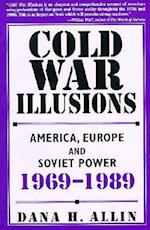 Cold War Illusions af Dana H. Allin