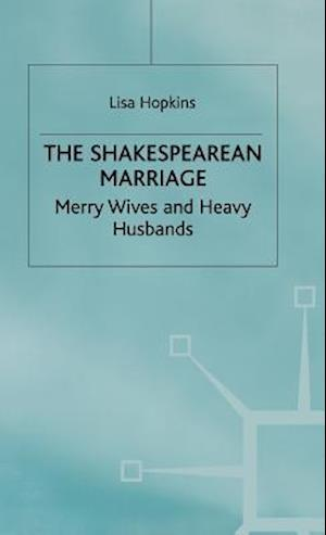 The Shakespearean Marriage