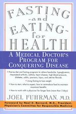 Fasting-And Eating-For Health