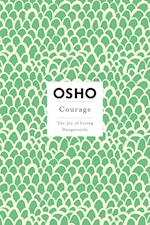Courage (Insights for a New Way of Living)