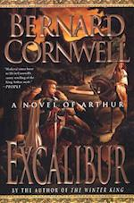 Excalibur (The Warlord Chronicles : 3)