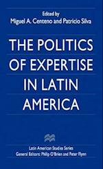 The Politics of Expertise in Latin America