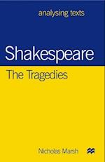Shakespeare: The Tragedies