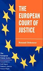 The European Court of Justice (European Union Hardcover Adult)