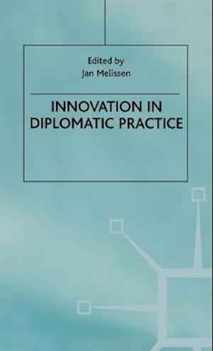 Innovation in Diplomatic Practice