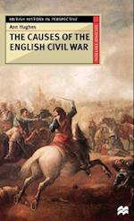 The Causes of the English Civil War (British History in Perspective Hardcover St Martins)