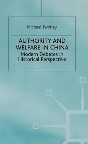Authority and Welfare in China