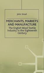 Merchants, Markets and Manufacture af John Smail