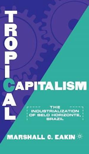 Tropical Capitalism
