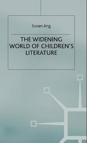 The Widening World of Children's Literature