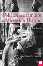 Politics and Empire in Victorian Britain