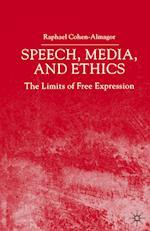 Speech, Media and Ethics af Raphael Cohen-almagor