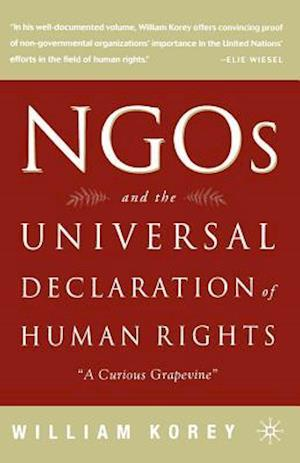 "Ngo's and the Universal Declaration of Human Rights: ""A Curious Grapevine"""
