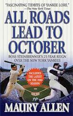 All Roads Lead to October af Maury Allen