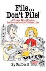 File...Don't Pile
