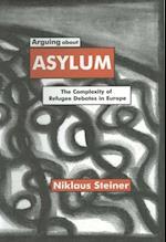 Arguing About Asylum