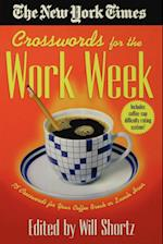 The New York Times Crosswords for the Work Week (New York Times Crossword Puzzles)