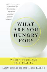 What Are You Hungry For? af Mary Taylor, Lynn Ginsburg