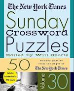 The New York Times Sunday Crossword Puzzles Volume 30 (New York Times Sunday Crossword Puzzles, nr. 30)