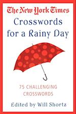 The New York Times Crosswords for a Rainy Day (New York Times Crossword Puzzles)