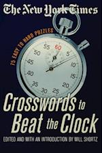 The New York Times Crosswords to Beat the Clock (New York Times Crossword Puzzles)