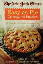 The New York Times Easy as Pie Crossword Puzzles (New York Times Crossword Puzzles)