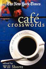 The New York Times Cafe Crosswords (New York Times Crossword Puzzles)