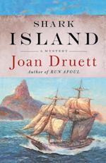 Shark Island af Joan Druett