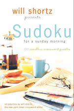 Will Shortz Presents Sudoku for a Sunday Morning