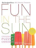 The New York Times Will Shortz Presents Fun in the Sun Crossword Puzzle Omnibus (Will Shortz Presents)