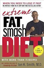 Extreme Fat Smash Diet af Ian K. Smith