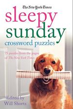 The New York Times Sleepy Sunday Crossword Puzzles (New York Times Sleepy Sunday Crossword Puzzles)