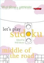 Will Shortz Presents Let's Play Sudoku (Will Shortz Presents)