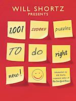 Will Shortz Presents 1,001 Sudoku Puzzles to Do Right Now (Will Shortz Presents)