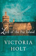 Lord of the Far Island af Victoria Holt