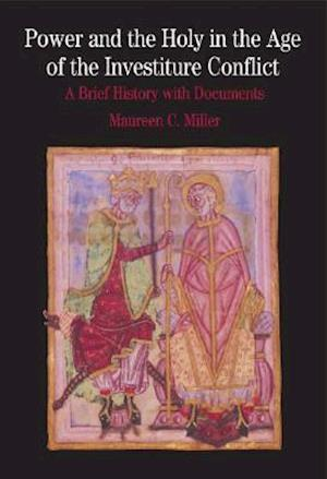 Bog, paperback Power And The Holy In The Age Of Investiture Conflict af Maureen C Miller