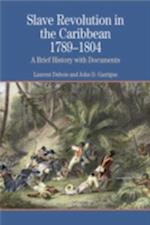 Slave Revolution in the Caribbean 1789-1804 (The Bedford Series in History and Culture)