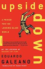 Upside Down af Eduardo Galeano