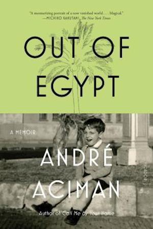 Bog paperback Out of Egypt af Andre Aciman