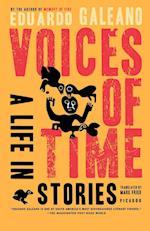 Voices of Time af Eduardo Galeano