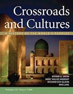 Crossroads and Cultures, Volume II af Bonnie G. Smith, Marc Van De Mieroop, Richard Von Glahn