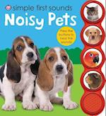 Noisy Pets (Simple First Sounds)