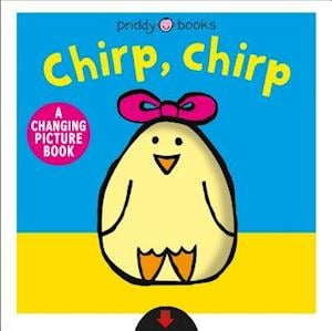 A Changing Picture Book: Chirp, Chirp