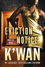 Eviction Notice (Hood Rat)