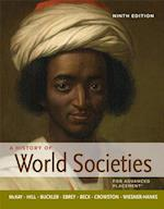 A History of World Societies, High School Edition af Bennett D. Hill, John Buckler, John P. McKay