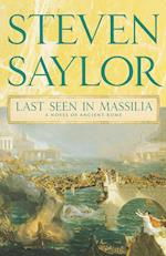 Last Seen in Massilia (Novels of Ancient Rome, nr. 8)